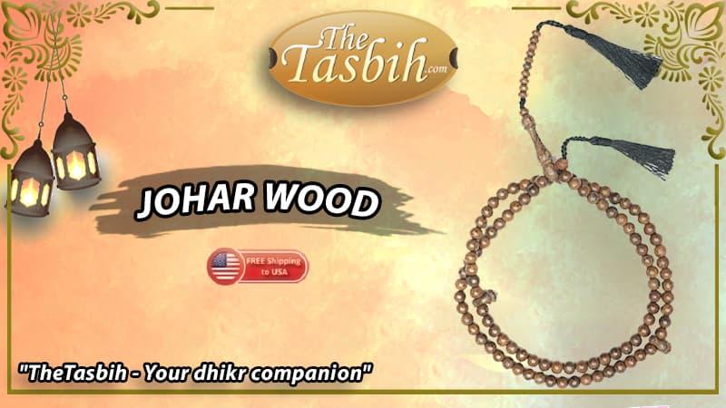 Johar Wood Tasbihs